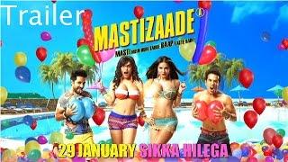 Mastizaade Official Trailer Sunny Leone _ Tusshar Kapoor and Vir Das