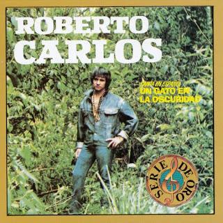 Roberto Carlos - Un Gato En La Oscuridad on Un Gato En La Oscuridad