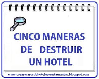 Cinco  maneras de   destruir un hotel. jpg