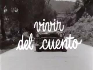 Vivir del Cuento (1958).