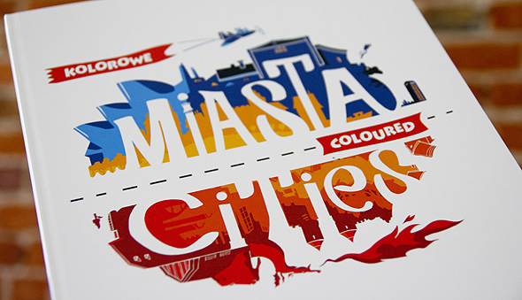 Kolorowe Miasta - Coloured Cities