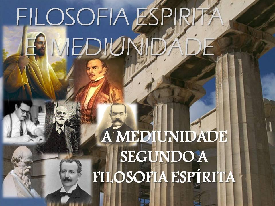 Filosofia Espírita e Mediunidade
