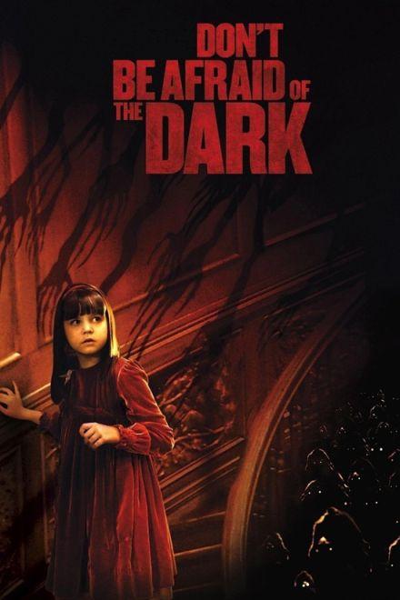 movies dont afraid dark
