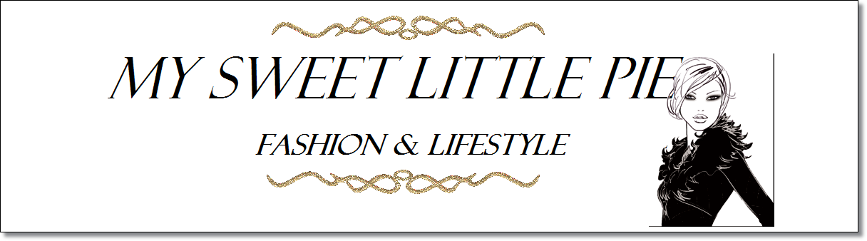 My Sweet Little Pie ® fashion blog