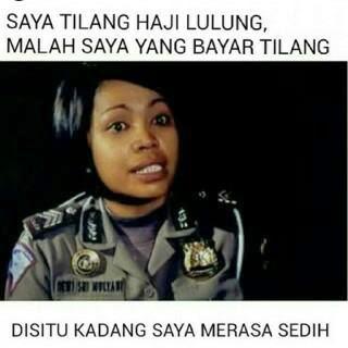Foto Meme Polwan Lucu - Saya Tilang Haji Lulung, Malah Saya yang Bayar Tilang. Disitu Kadang Saya Merasa Sedih.