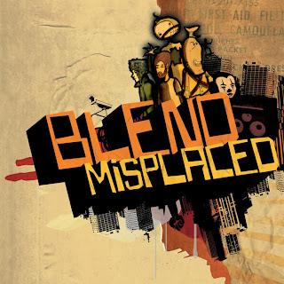 BLEND - MISPLACED (2006)