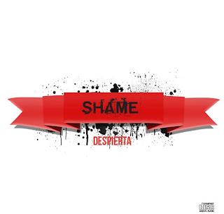 Shame Despierta