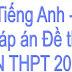 Đáp án đề thi tiếng Anh tốt nghiệp THPT 2011