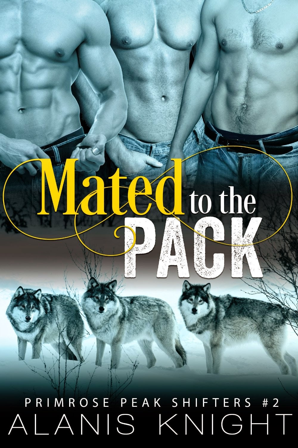 Mated to the Pack by Alanis Knight