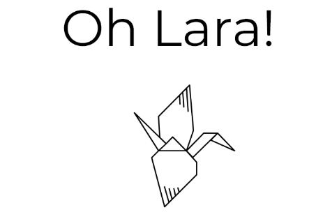 OH LARA !