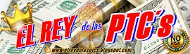 EL REY DE LAS PTC´s