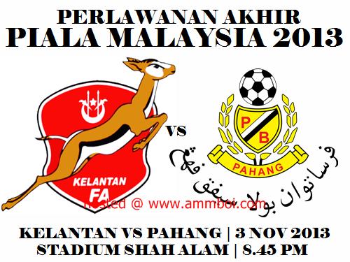 Kelantan vs Pahang Final Piala Malaysia 2013