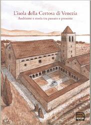 L'isola della Certosa di Venezia - Centro Studi Riviera del Brenta Editore