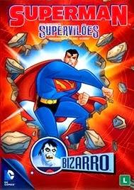 Superman Super Vilões: Bizarro – Dublado (2014)