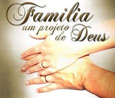 Familia um projeto de Deus.