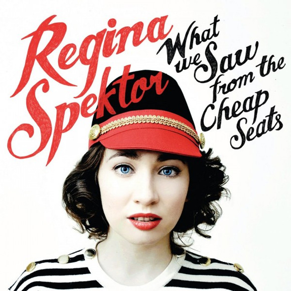 "Regina Spektor - ""What We Saw From The Cheap Seats"""