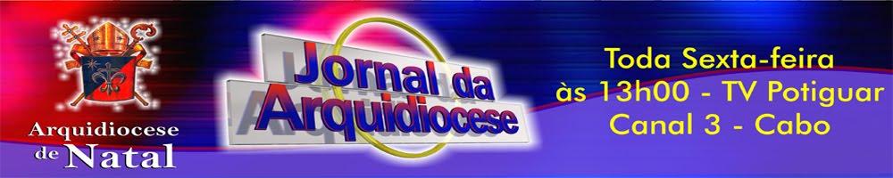 JORNAL DA ARQUIDIOCESE DE NATAL