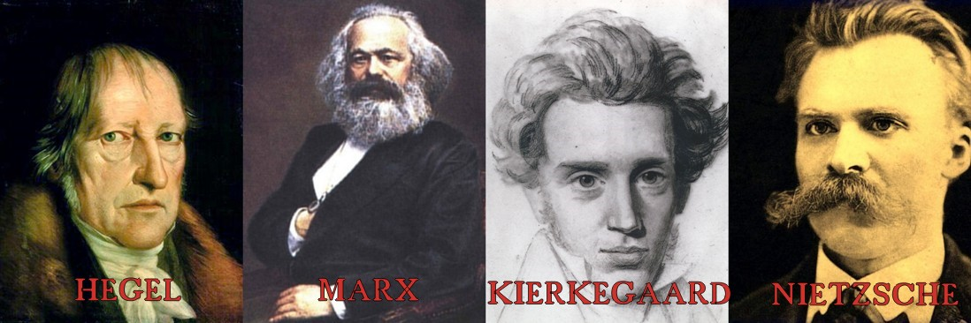 Hegel Marx Kierkegaard Nietzsche