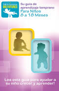 http://www.littletexans.org/Media/8-18m%20Spanish%20Parenting%20Guide%20-%20Web.pdf