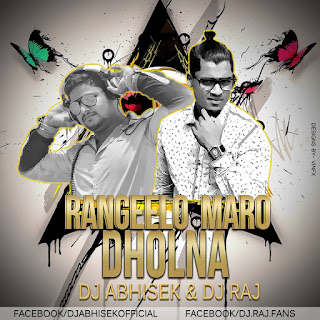 Rangeelo-Maro-Dholna-Remix-Dj-Abhisek-Dj-Raj