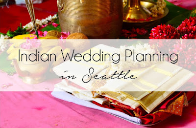 Seattle Indian Wedding Planning