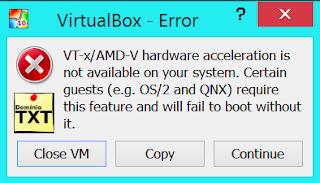 DominioTXT - VirtualBox VT-X AMD-V Não existe.