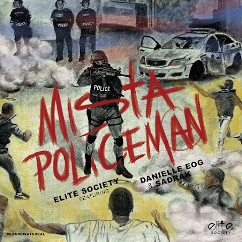 VIDEO TRAILER: ELITE SOCIETY - Mista Policeman (Ft. Danielle EOG & Sadrak)