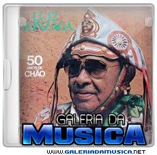 Luiz Gonzaga %2B50 Anos de Chao Vol1 Luiz Gonzaga   50 Anos de Chão Vol. 01 | músicas