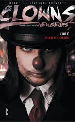 L'initié, série Clowns Vengeurs - Juin 2012