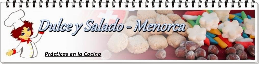 Dulce y Salado-Menorca