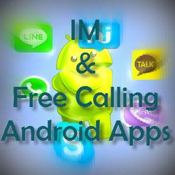 Android, Line, Skype, Viber, Hike, Kakao Talk, Whatsapp