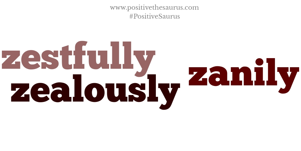 positive adverbs that start with z