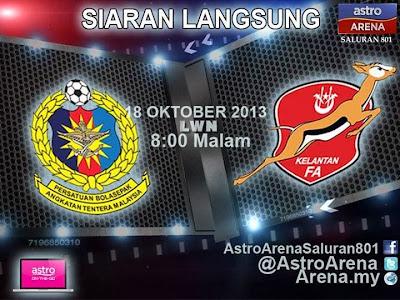 ATM vs Kelantan Separuh Akhir 2013