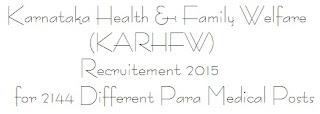 KARHFW Recruitment Para Medical Posts 2015