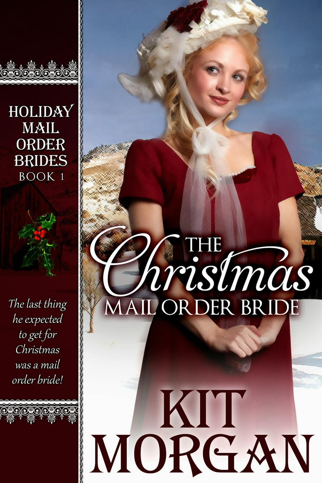 THE HOLIDAY MAIL ORDER BRIDE SERIES!