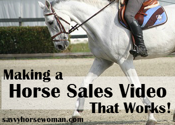 Making a Horse Sales Video That Works