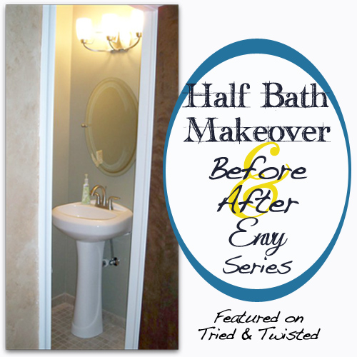 Half Bath Makeover | Tried & Twisted #beforeandafterenvy