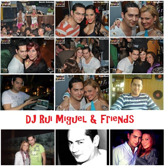 DJ Rui Miguel  Friends