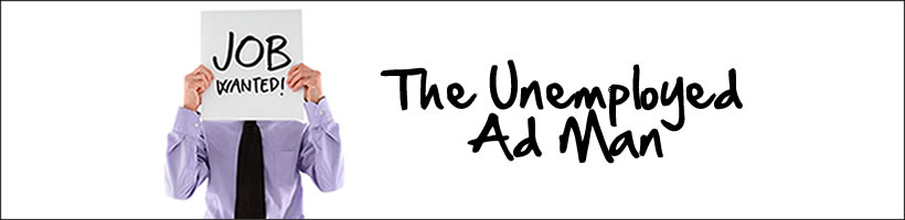 The Unemployed Ad Man
