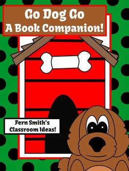 http://www.teacherspayteachers.com/Product/Go-Dog-Go-A-Book-Companion-Center-Pack-1033769