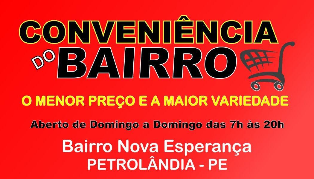 CONVENIÊNCIA DO BAIRRO - Petrolândia -PE (CLICK E VEJA DETALHES)