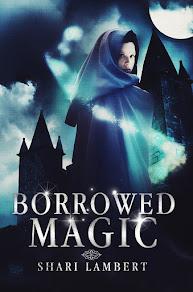 Borrowed Magic - 8 February