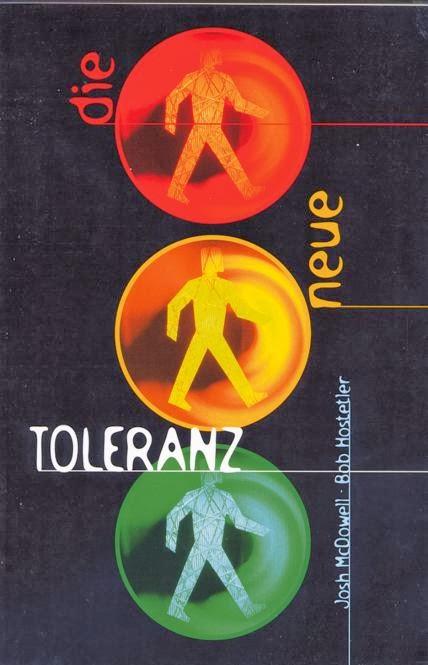 Josh McDowell & Bob Hostetler-Die Neue Toleranz-