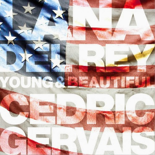 Lana Del Rey vs Cedric Gervais - Young & Beautiful Remix