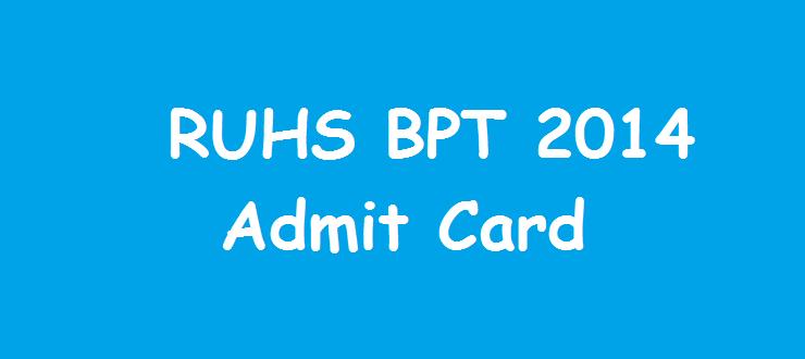 RUHS BPT 2014 Admit Card