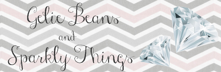 Gelie Beans and Sparkly Things
