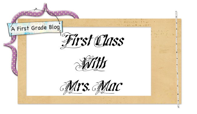 First Class With Mrs. Mac