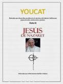 Materiales Youcat parte III Jesús de Nazaret para niños, adolescente y jóvenes del MFC