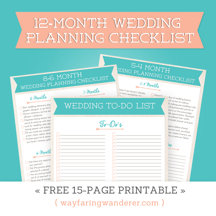 Wayfaring Wanderer: 12-Month Wedding Planning Checklist - Free ...