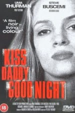 Watch Kiss Daddy Goodnight (1987) Megavideo Movie Online